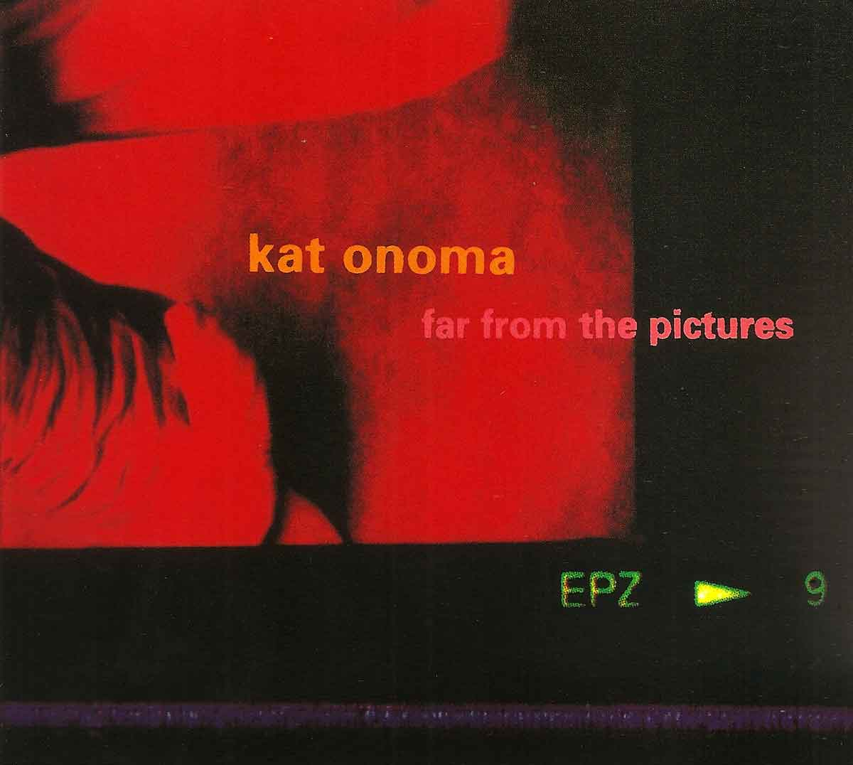 06-far from the pictures - kat onoma